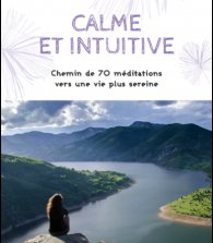 Calme et Intuitive