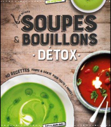 Soupes et Bouillons Détox