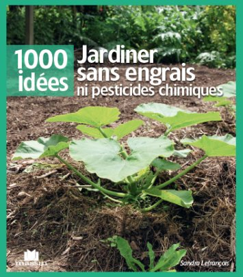 Jardiner sans engrais ni pesticides