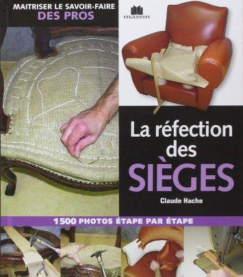 La réfection des sièges