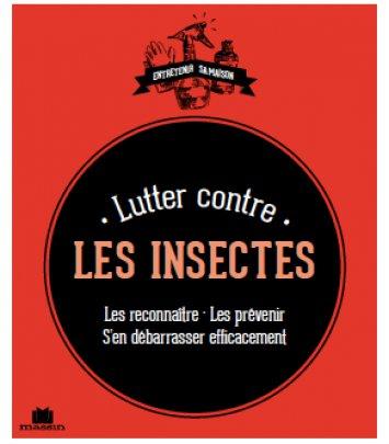 Lutter contre les insectes