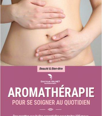 Aromathérapie pour se soigner au quotidien