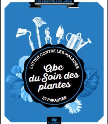 ABC du Soin des Plantes