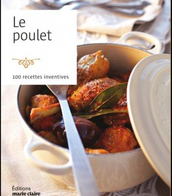 Le Poulet, 100 recettes inventives