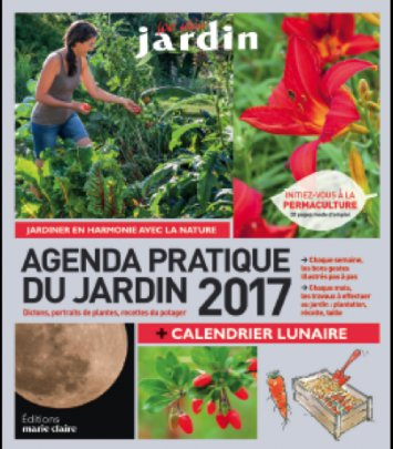Agenda Pratique du Jardin 2017