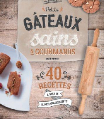 Gâteaux Sains & Gourmands