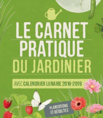 Le Carnet Pratique du Jardinier