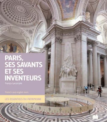 Paris, ses savants et ses inventeurs