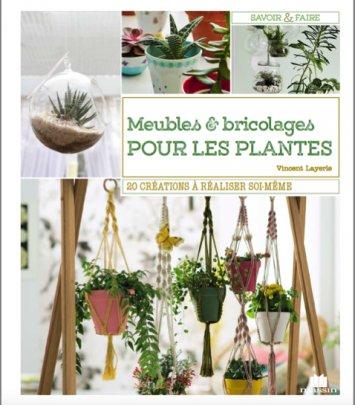 Meubles & bricolages pour les plantes