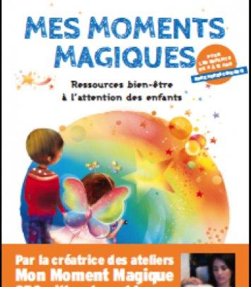 Mes moments magiques